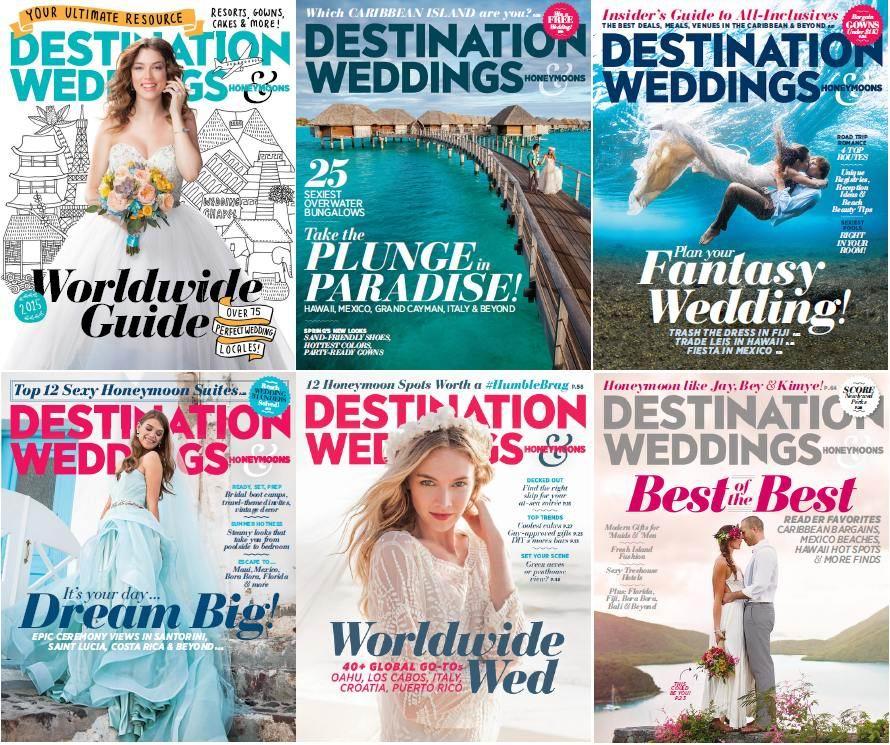 Destination Weddings & Honeymoons 婚礼蜜月杂志 2015年合集